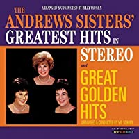Greatest Hits in Stereo / Great Golden Hits by Andrews Sisters (2013-05-03)