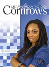 Learn How To Do: Cornrows by Marquetta A. Breslin