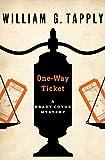 One-Way Ticket (The Brady Coyne Mysteries Book 24) (English Edition)