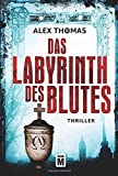 Das Labyrinth des Blutes (Paula Tennant, Band 2)