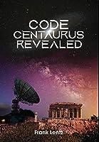 Code Centaurus Revealed