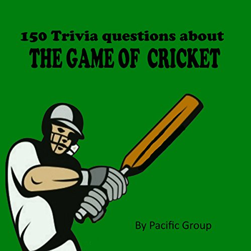 150 Cricket Trivia Questions audiobook cover art