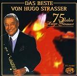 Das Beste Von Hugo Strasser - ugo Strasser