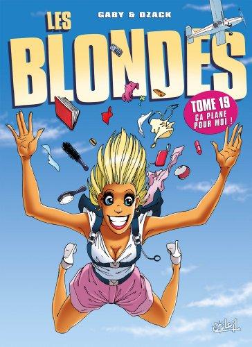 Les Blondes T19: Ça plane pour moi