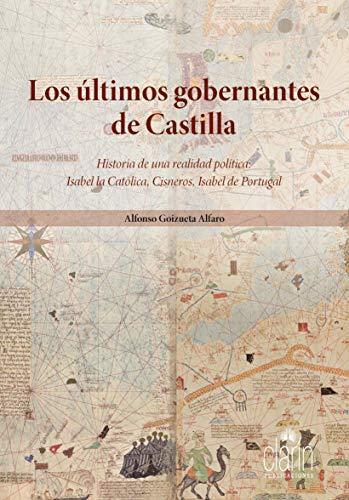 LOS ÚLTIMOS GOBERNANTES DE CASTILLA