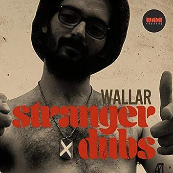 Stranger Dubs