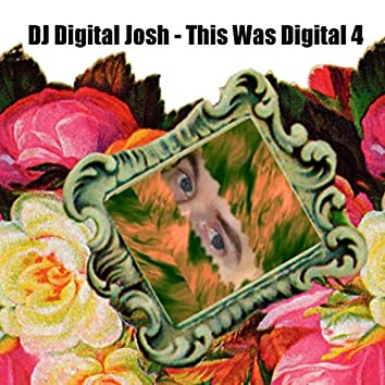 This Was Digital 4
