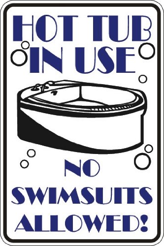 StickerPirate Hot Tub in Use No Swimsuits Allowed 8
