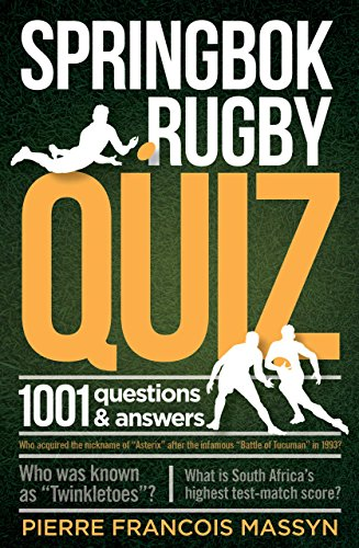Springbok Rugby Quiz: 1001 questions and answers (English Edition)