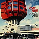 Cafe Exil ~ New Adventures In European Music 1972-1980