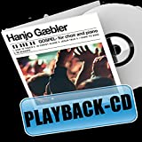 Gospel for choir and piano/ Playback-Versionen: Playback-CD...