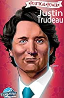 Political Power: Justin Trudeau: Library Edition