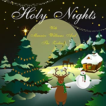 Holy Nights With Maurice Williams and the Zodiacs