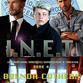 I.N.E.T. 4     International Narcotics Enforcement & Tracking, Volume 4              By:                                                                                                                                 Brenda L Cothern                               Narrated by:                                                                                                                                 Garrett Reins                      Length: 5 hrs and 19 mins     1 rating     Overall 3.0