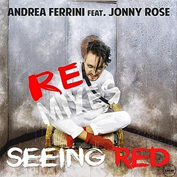 Seeing Red Remixes