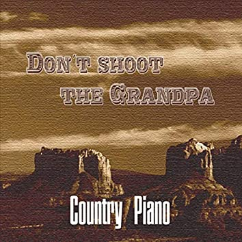 Don´t Shoot the Grandpa