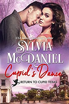 Cupid's Dance: Western Small Town Contemporary Romance (Return to Cupid, Texas Book 3) by [Sylvia McDaniel, Tina Winograd]