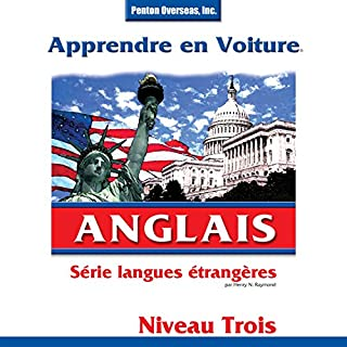 Apprendre en Voiture: Anglais, Niveau 3                   Written by:                                                                                                                                 Henry N. Raymond                               Narrated by:                                                                                                                                 uncredited                      Length: 3 hrs and 12 mins     Not rated yet     Overall 0.0