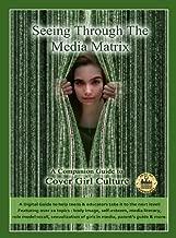 Seeing Through the Media Matrix