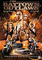Baytown Outlaws [DVD]