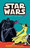 Star Wars: A Long Time Ago..., Book 3: Resurrection of Evil (v. 3)