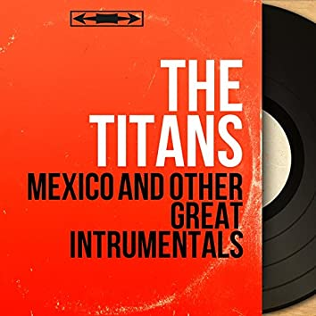 Mexico and Other Great Intrumentals (Stereo Version)