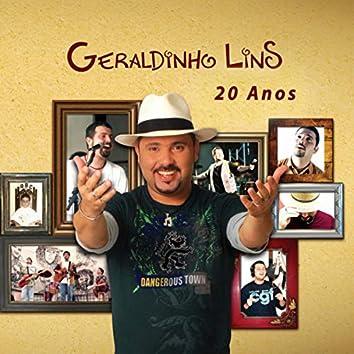 Geraldinho Lins 20 Anos