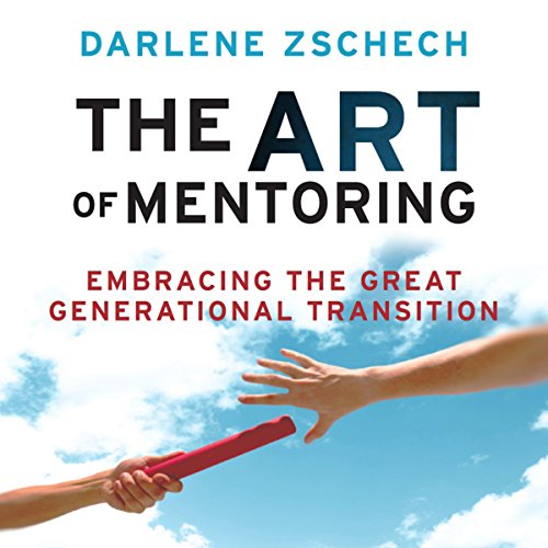 The Art of Mentoring audiobook cover art