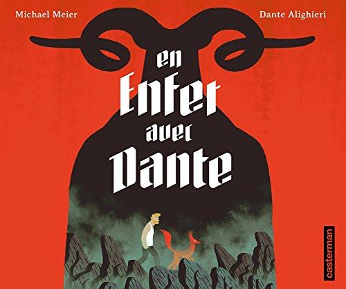 En enfer avec Dante. D'après La Divine Comédie de Dante Alighieri