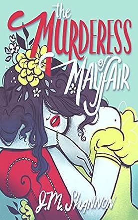 The Murderess of Mayfair