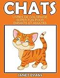 Chats: Livres De Coloriage Super Fun Pour Enfants Et Adultes