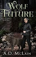 Wolf of the Future: Large Print Hardcover Edition