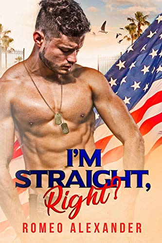 I'm Straight, Right? (Men of Fort Dale Book 1) (English Edition)