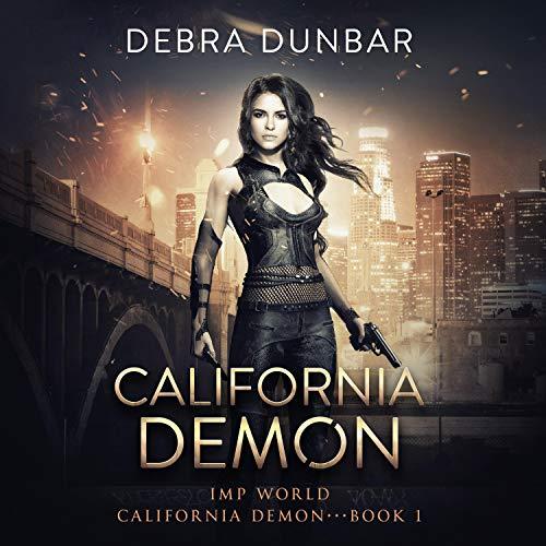 California Demon Audiobook By Debra Dunbar cover art
