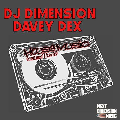 DJ Dimension & Davey Dex
