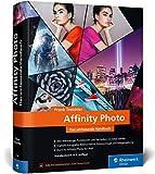 Affinity Photo: Neuauflage 2020, das Standardwerk mit knapp 1.000 Seiten – aktuell zur Version 1.8