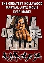 Kill or Be Killed 1976