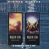 New Age Classics: Dreamer & Fantasy (2 Albums on 1 CD) by William Aura (1995-01-20)