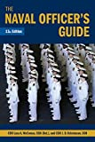 The Naval Officer's Guide 13th Edition (Blue & Gold Professional Library)
