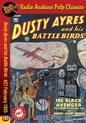 Dusty Ayres and his Battle Birds #27 Feb: The Black Avenger (English Edition)