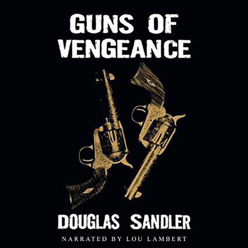Guns of Vegenance audiobook cover art