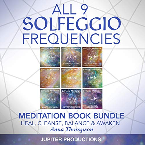 All 9 Solfeggio Frequencies: Meditation Book Bundle: Heal, Cleanse, Balance & Awaken audiobook cover art