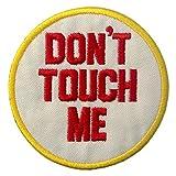 Parche termoadhesivo para la ropa, diseño de Don't Touch Me/No me toques