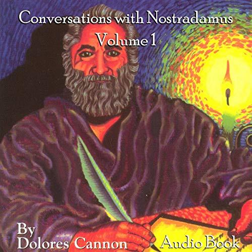 Conversations with Nostradamus: Volume 1 cover art