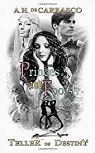 Princes and Fools: Black & White Graegan Edition (Teller of Destiny) (Volume 2)