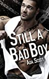 Still a Bad Boy: A New Adult Romantic Suspense