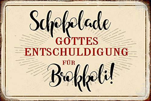FS Spruch Schokolade Gottes für Brokkoli Blechschild Schild gewölbt Metal Sign 20 x 30 cm