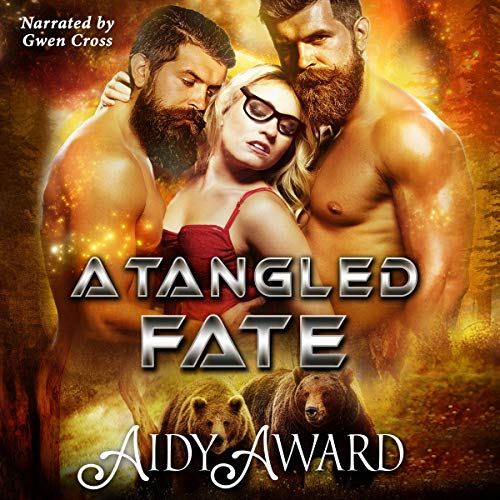 A Tangled Fate: A Bear-Shifter and Curvy Girl Ménage audiobook cover art