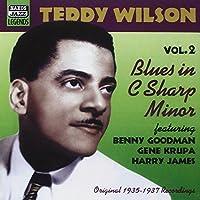 Blues in C Sharp Minor: Original Recordings 1935 - 1937 by Teddy Wilson (2003-03-03)