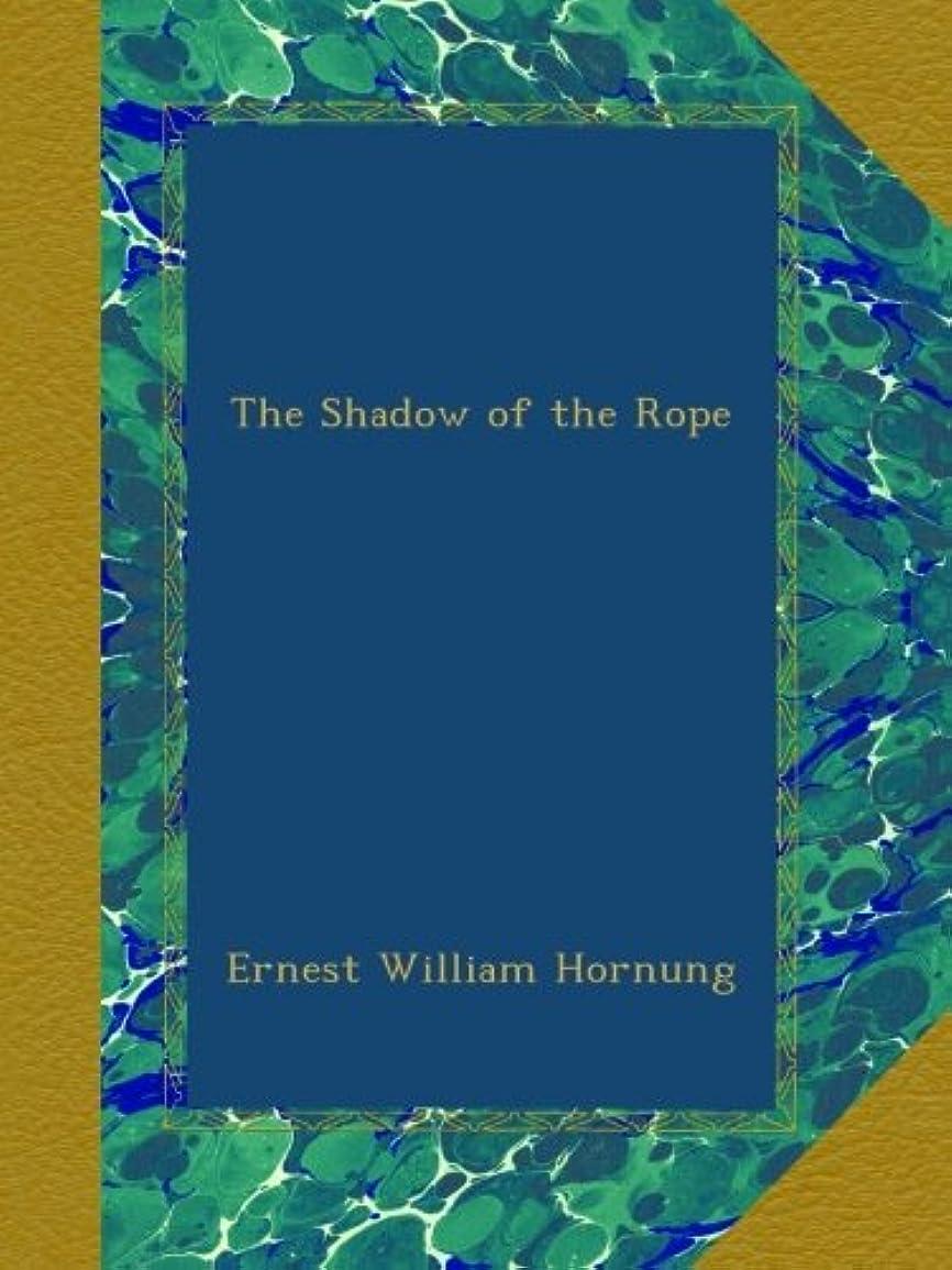 曲げるホームレス代数The Shadow of the Rope